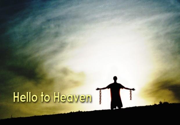 Hello to Heaven