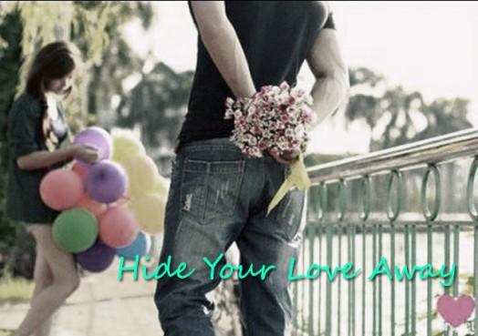 Hide Your Love Away