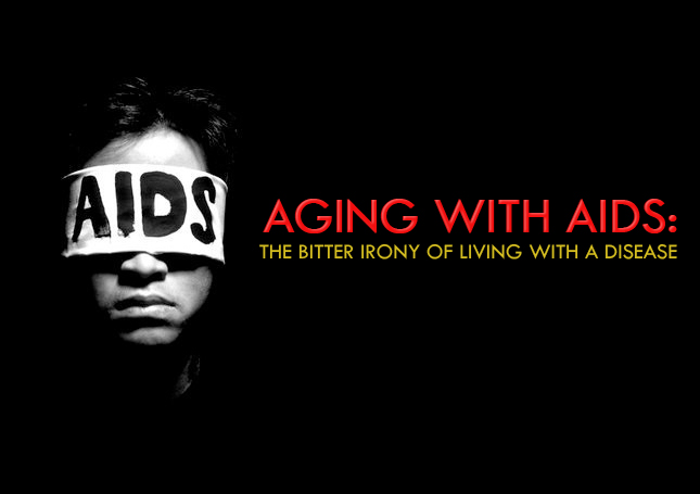 Aging with AIDS: The Bitter Irony of Living with a Disease