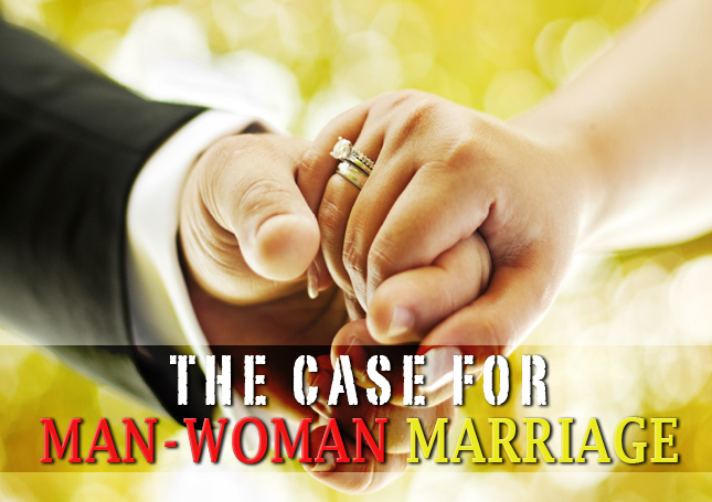The Case for Man-Woman Marriage