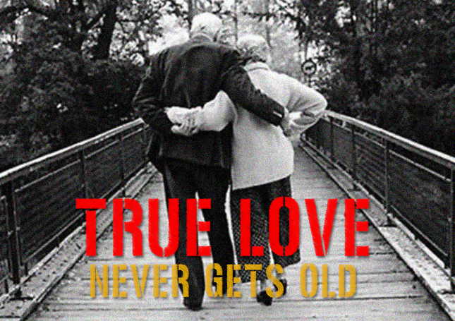 True Love Never Gets Old