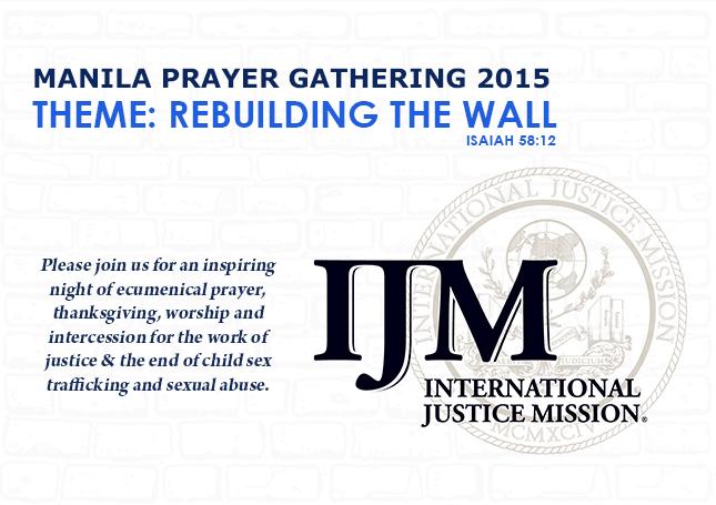 IJM: Manila Prayer Gathering 2015