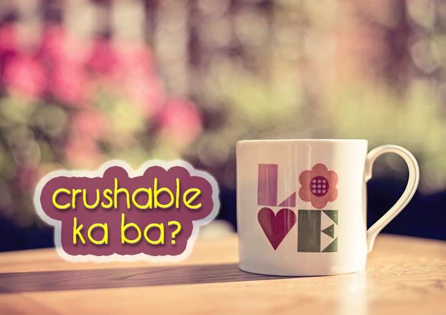 Crushable Ka Ba?